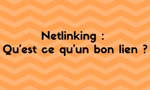 Netlinking: qu'est ce qu'un bon lien ?